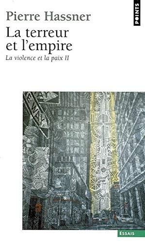 9782020869904: Terreur Et L'Empire. La Violence Et La Paix, T 2(la) (English and French Edition)