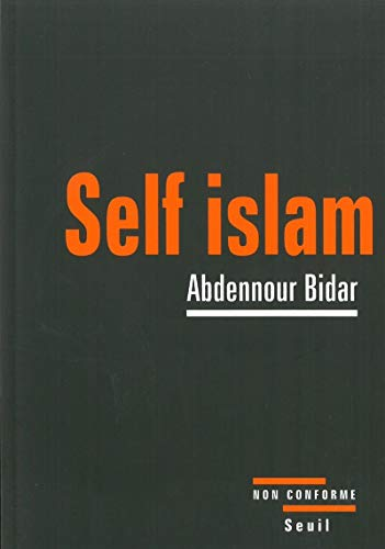 9782020878180: Self islam (French Edition)