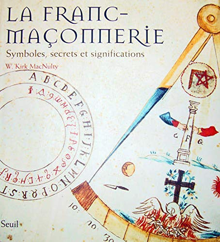 Franc-maçonnerie (La): MacNulty, Kirk W.