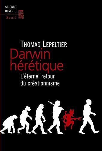Darwin hérétique: Lepeltier, Thomas