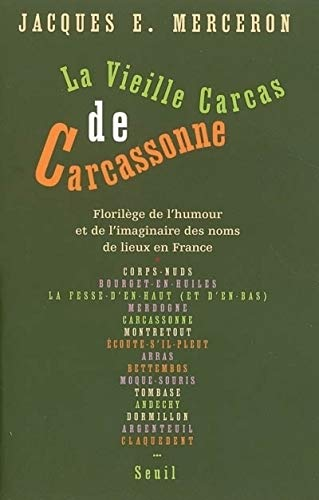 La Vieille Carcas de Carcassonne (French edition): Jacques-E Merceron