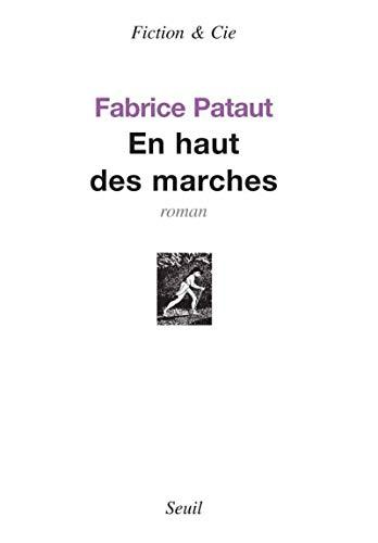 En haut des marches: Pataut, Fabrice