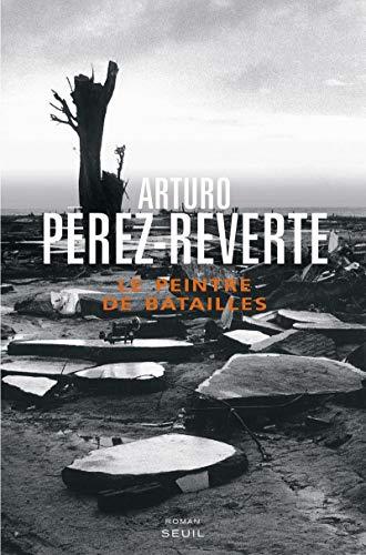 Le peintre de batailles: P?rez-Reverte Arturo, Maspero