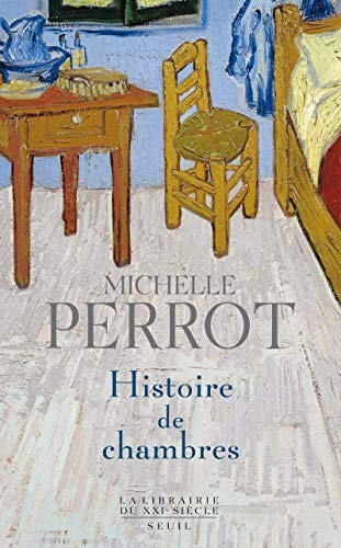 Histoire de chambres (French edition) (2020892790) by Michelle Perrot