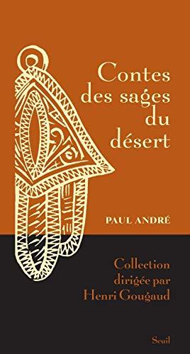 Contes des sages du désert: Andr�, Paul