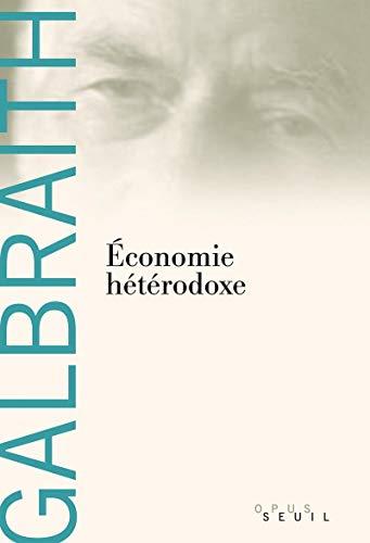 Economie hétérodoxe: Galbraith, John Kenneth