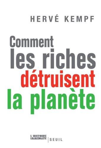 9782020896320: Comment les riches détruisent la planète