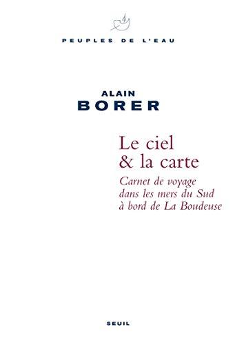 Ciel & la carte (French Edition): Alain Borer