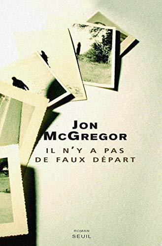 il n'y a pas de faux depart: Jon McGregor