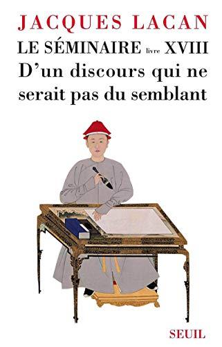 Séminaire X V I I I: Lacan, Jacques