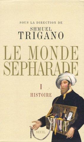 9782020904391: Le monde sépharade Coffret en 2 volumes : Tome 1, Histoire ; Tome 2, Civilisation
