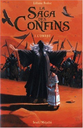 9782020904537: La Saga des Confins, Tome 2 : L'ombre
