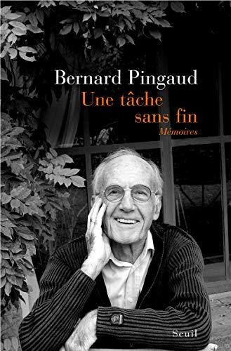 Une tâche sans fin: Pingaud, Bernard