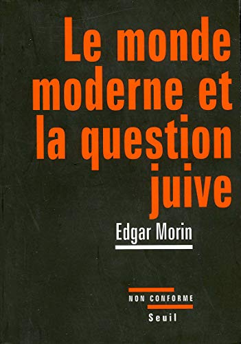 Le monde moderne et la question juive