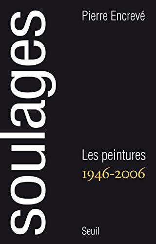 Soulages (French Edition): Pierre Encrevé