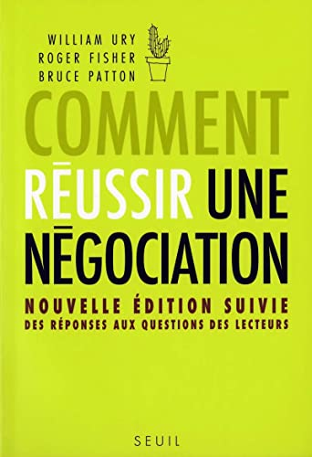 Comment reussir une negociation (French Edition): Collectif