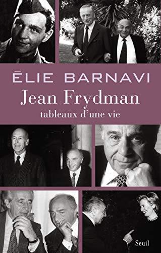 Jean Frydman: tableaux d'une vie: Barnavi, Elie