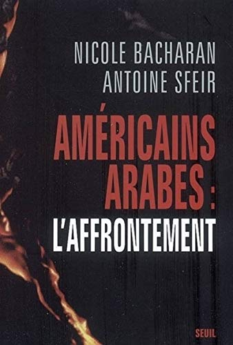 Amàricains, Arabes L'affrontement (French Edition): Nicole Bacharan /