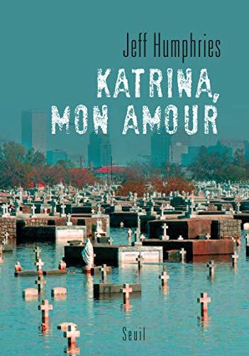 9782020913614: Katrina, mon amour (French Edition)