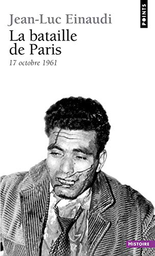 9782020914314: La Bataille de Paris : 17 octobre 1961