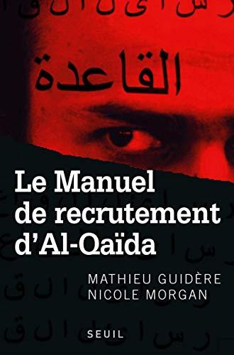 9782020914598: Le Manuel de recrutement d'Al-Qaïda