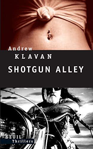 9782020914628: Shotgun Alley (French Edition)