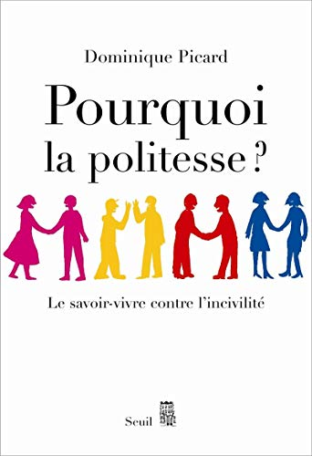 9782020919432: Pourquoi la politesse ? (French Edition)