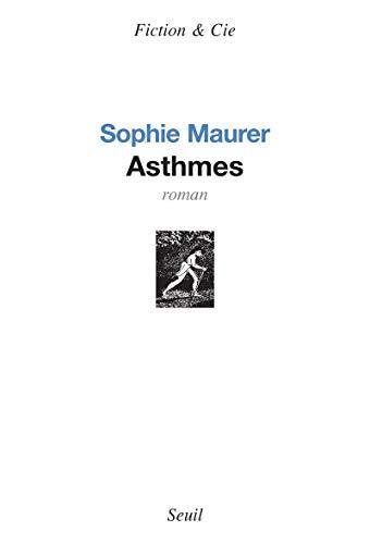 Asthmes: Maurer, Sophie