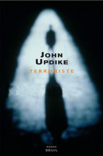 Terroriste (French Edition): John Updike