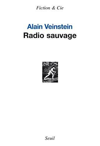 Radio sauvage: Veinstein, Alain