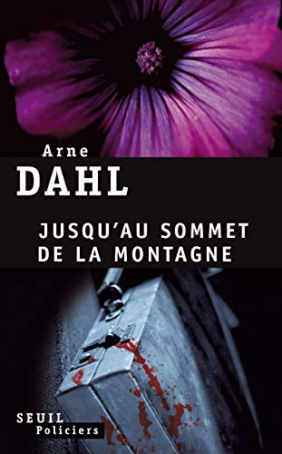 Jusqu'au sommet de la montagne: Dahl, Arne