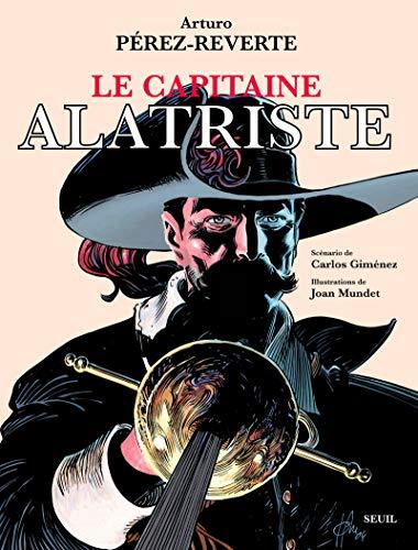 Capitaine Alatriste (Le): Pérez-Reverte, Arturo