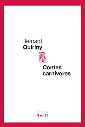 Contes carnivores: Quiriny, Bernard