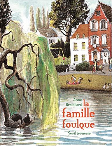 Famille Foulque (La): Brouillard, Anne