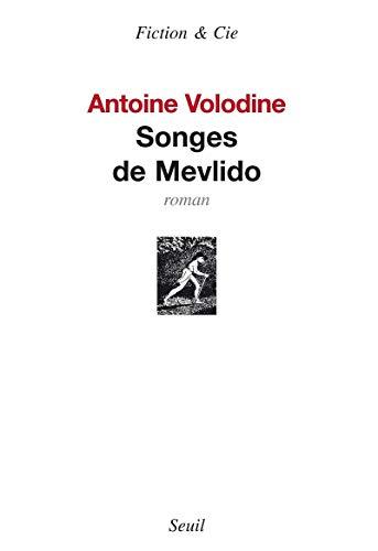 Songes de Mevlido: Volodine, Antoine