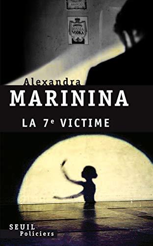 7e victime (La): Marinina, Alexandra