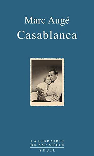 Casablanca: Aug�, Marc