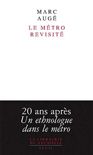 9782020932615: Le Métro revisité (La Librairie du XXIe siècle)
