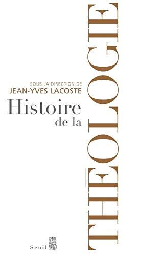 Histoire de la théologie: Lacoste, Jean-Yves