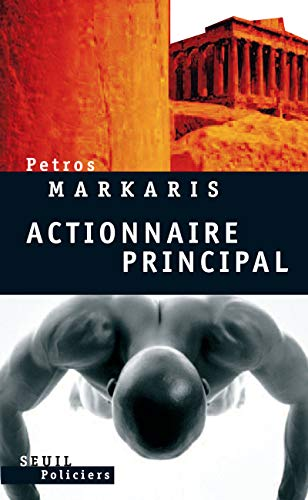 Actionnaire principal (French Edition): Petros Markaris