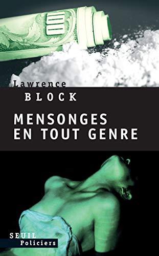 Mensonges en tout genre (French Edition): Lawrence Block