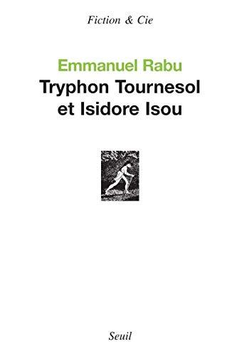 Tryphon Tournesol et Isidore Isou: Rabu, Emmanuel