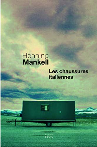 Les chaussures italiennes (French Edition): Henning Mankell
