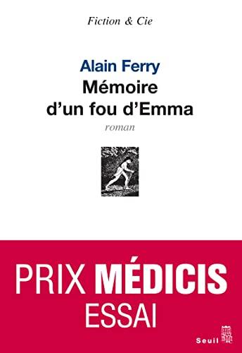 Mémoires d'un fou d'Emma: Ferry, Alain