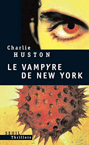 Vampyre de New York (Le): Huston, Charlie