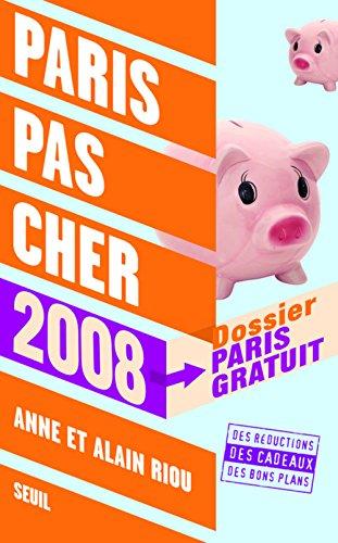 9782020948494: Paris pas cher, 2008