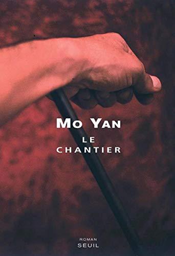Chantier (Le): Yan, Mo