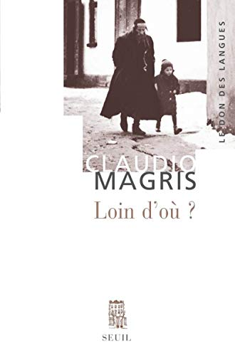 Loin d'ou (French Edition): Claudio Magris