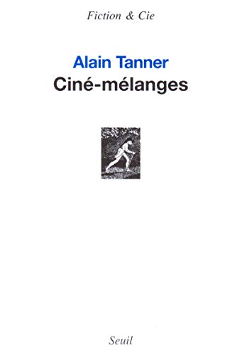 CINE MELANGES: TANNER ALAIN