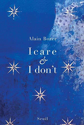 Icare et I Don't: Borer, Alain
